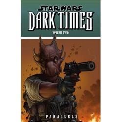 STAR WARS: DARK TIMES...