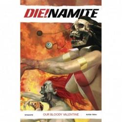DIE!NAMITE BLOODY VALENTINE...