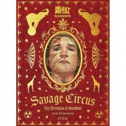 SAVAGE CIRCUS -1 (OF 10)
