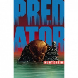 PREDATOR HUNTERS III -2 (OF...