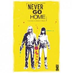 NEVER GO HOME - TOME 01 -...