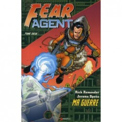 FEAR AGENT T2 - MA GUERRE