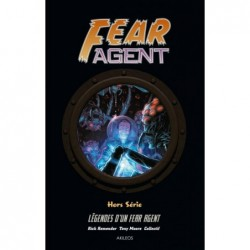 FEAR AGENT - HORS SERIE -...