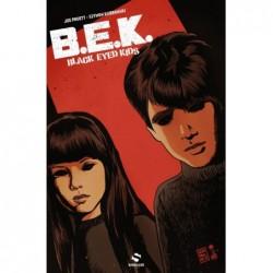BLACK EYED KIDS T01 - LA...