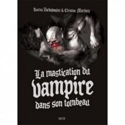 LA MASTICATION DU VAMPIRE...