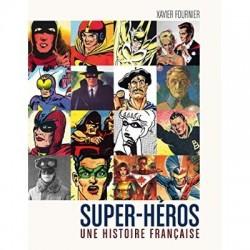 SUPER-HEROS - UNE HISTOIRE...