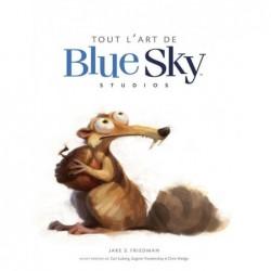 TOUT L'ART DE BLUE SKY...