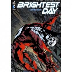 BRIGHTEST DAY - TOME 2