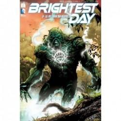 BRIGHTEST DAY - TOME 3