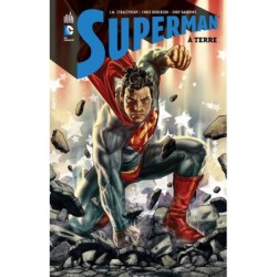 SUPERMAN A TERRE - TOME 0