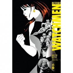 BEFORE WATCHMEN - TOME 4