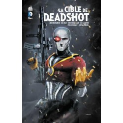 DEADSHOT (LA CIBLE DE) -...