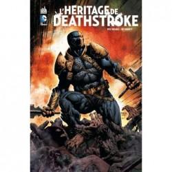 HERITAGE DE DEATHSTROKE...