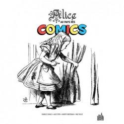 ALICE AU PAYS DES COMICS -...