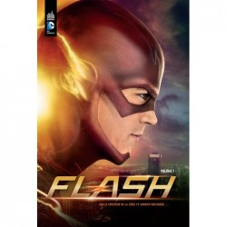 FLASH LA SERIE TV - TOME 1
