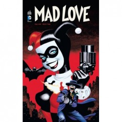 BATMAN MAD LOVE - TOME 0