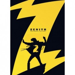 ZENITH - TOME 1