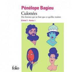 CULOTTEES I, 1 - DES FEMMES...