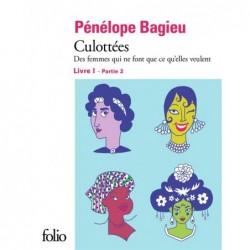 CULOTTEES I, 2 - DES FEMMES...