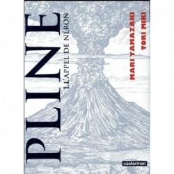 PLINE - T01 - L'APPEL DE NERON