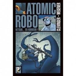 ATOMIC ROBO - T03 - RETOUR...