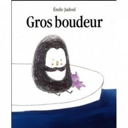 GROS BOUDEUR