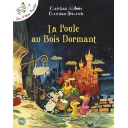 LA POULE AU BOIS DORMANT -...