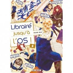 LIBRAIRE JUSQU'A L'OS T03
