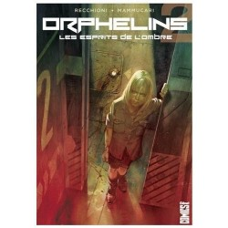 ORPHELINS - TOME 02 - LES...