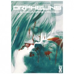 ORPHELINS - TOME 05 - LE...