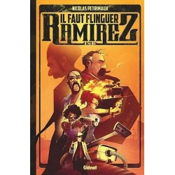 IL FAUT FLINGUER RAMIREZ -...