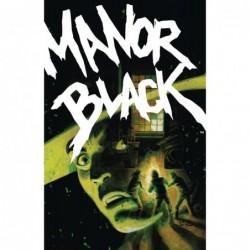 MANOR BLACK -3 (OF 4) CVR A...