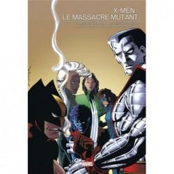 X-MEN - LE MASSACRE MUTANT