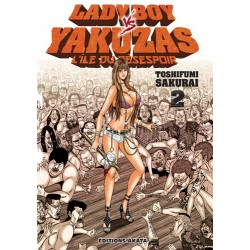 LADYBOY VS YAKUZAS, L'ILE...