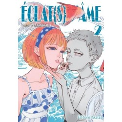 ECLAT(S) D'AME - TOME 2 -...