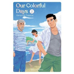 OUR COLORFUL DAYS - TOME 2...