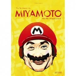 SUR LES TRACES DE MIYAMOTO...