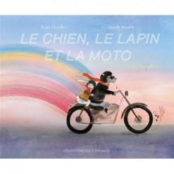 LE CHIEN, LE LAPIN ET LA MOTO