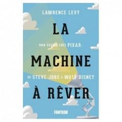 LA MACHINE A REVER, MON...