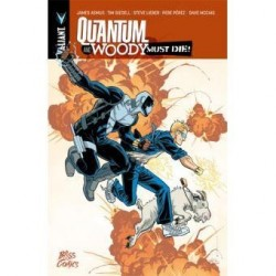 QUANTUM AND WOODY MUST DIEA !