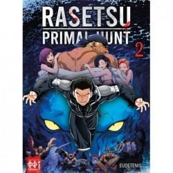 RASETSU : PRIMAL HUNT T02
