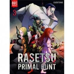 RASETSU : PRIMAL HUNT T03