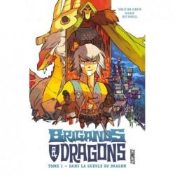BRIGANDS ET DRAGONS, T1 :...