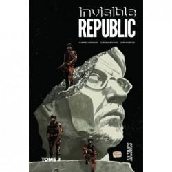 INVISIBLE REPUBLIC, T3 :...