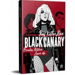 BLACK CANARY - NEW KILLER...