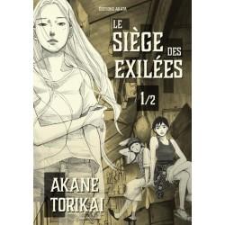 LE SIEGE DES EXILEES - TOME...