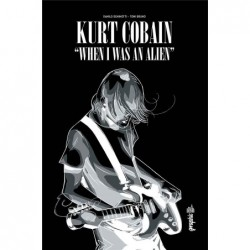 KURT COBAIN : WHEN I WAS AN...