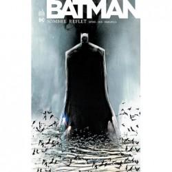 BATMAN SOMBRE REFLET...