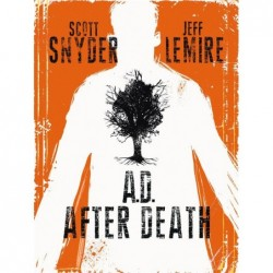 A.D. AFTER DEATH  - TOME 0