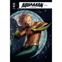 AQUAMAN REBIRTH  - TOME 3
